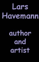 Lars Havemann - author and artist